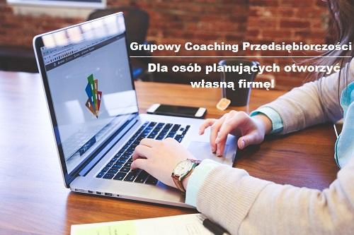 Grupowy coaching przedsiębiorczości dla osób planujących otworzyć własną firmę.